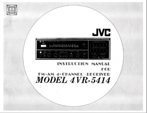 JVC 4VR-5414 FM AM 4 CHANNEL RECEIVER INSTRUCTION MANUAL INC CONN DIAG 15 PAGES ENG