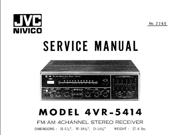 JVC 4VR-5414 FM AM 4 CHANNEL RECEIVER SERVICE MANUAL INC BLK DIAGS SCHEMS PCBS AND PARTS LIST 30 PAGES ENG