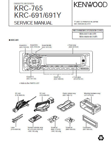KENWOOD KRC-765 KRC-691 KRC-691Y CASSETTE RECEIVER SERVICE MANUAL INC BLK DIAG PCBS SCHEM DIAG AND PARTS LIST 20 PAGES ENG