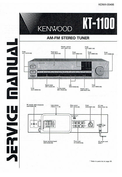 KENWOOD KT-1100 AM FM STEREO TUNER SERVICE MANUAL INC PCBS SCHEM DIAG AND PARTS LIST 39 PAGES ENG