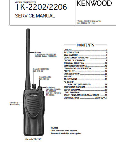 KENWOOD TK-2202 TK-2206 VHF FM TRANSCEIVER SERVICE MANUAL INC BLK DIAG PCBS SCHEM DIAGS AND PARTS LIST 43 PAGES ENG