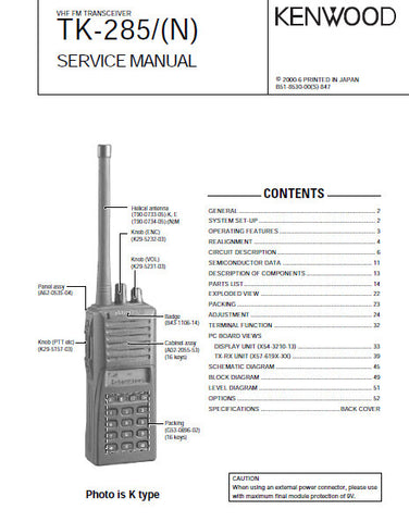 KENWOOD TK-285 VHF FM TRANSCEIVER SERVICE MANUAL INC BLK DIAG PCBS SCHEM DIAG AND PARTS LIST 42 PAGES ENG