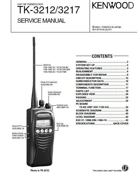 KENWOOD TK-3212 TK-3217 UHF FM TRANSCEIVER SERVICE MANUAL INC BLK DIAG PCBS SCHEM DIAGS AND PARTS LIST 47 PAGES ENG