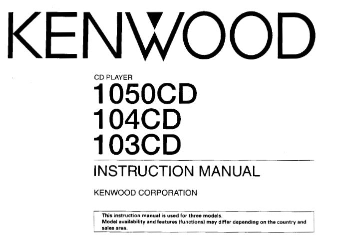 KENWOOD 103CD 104CD 1050CD CD PLAYER INSTRUCTION MANUAL INC CONN DIAGS AND TRSHOOT GUIDE 24 PAGES ENG