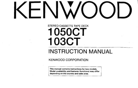 KENWOOD 103CT 1050CT STEREO CASSETTE TAPE DECK INSTRUCTION MANUAL INC CONN DIAG AND TRSHOOT GUIDE 27 PAGES ENG