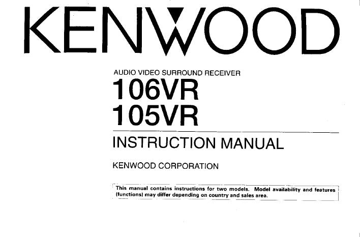 KENWOOD 105VR 106VR AV SURROUND RECEIVER INSTRUCTION MANUAL INC CONN DIAGS AND TRSHOOT GUIDE 32 PAGES ENG