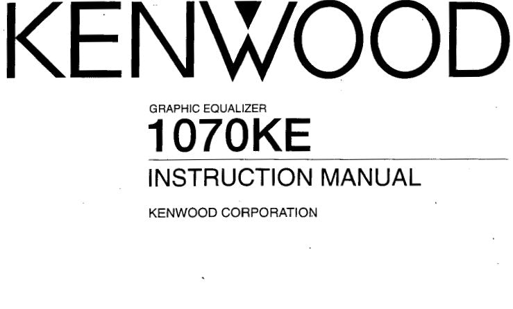 KENWOOD 1070KE GRAPHIC EQUALIZER INSTRUCTION MANUAL INC
