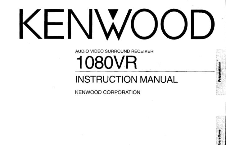 KENWOOD 1080VR AV SURROUND RECEIVER INSTRUCTION MANUAL INC CONN DIAGS AND TRSHOOT GUIDE 67 PAGES ENG