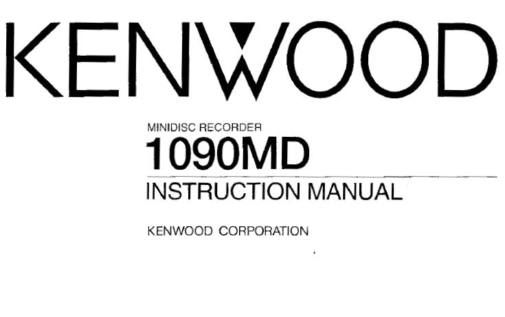 KENWOOD 1090MD MINIDISC RECORDER INSTRUCTION MANUAL INC CONN DIAG AND TRSHOOT GUIDE 56 PAGES ENG