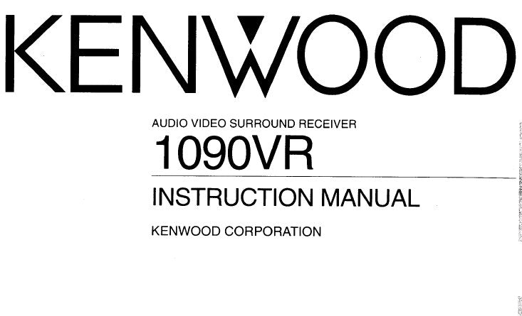 KENWOOD 1090VR AV SURROUND RECEIVER INSTRUCTION MANUAL INC CONN DIAGS AND TRSHOOT GUIDE 60 PAGES ENG