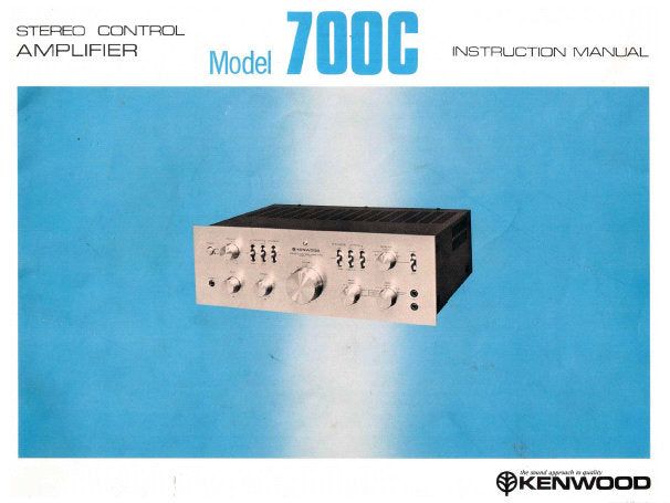 KENWOOD 700C FM STEREO CONTROL AMPLIFIER INSTRUCTION MANUAL INC CONN DIAG AND TRSHOOT GUIDE 16 PAGES ENG