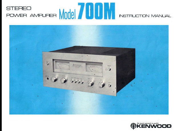 KENWOOD 700M STEREO POWER AMPLIFIER INSTRUCTION MANUAL INC CONN DIAG AND BLOCK DIAG 12 PAGES ENG
