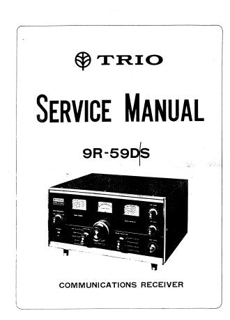 KENWOOD 9R-59D 9R-59DS TRIO ALL BAND COMMUNICATIONS RECEIVER SERVICE MANUAL INC BLK DIAG PCB'S SCHEM DIAG AND PARTS LIST 21 PAGES ENG