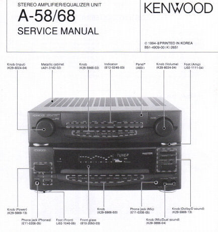 KENWOOD A-58 A-68 STEREO AMPLIFIER EQUALIZER UNIT SERVICE MANUAL INC BLK DIAG WIRING DIAG PCB'S SCHEM DIAGS AND PARTS LIST 40 PAGES ENG