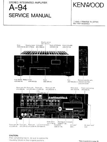 KENWOOD A-94 STEREO INTEGRATED AMPLIFIER SERVICE MANUAL INC BLK DIAGS WIRING DIAG PCB'S SCHEM DIAGS AND PARTS LIST 18 PAGES ENG