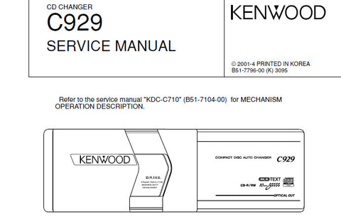 KENWOOD C929 CD CHANGER SERVICE MANUAL INC BLK DIAG PCBS SCHEM DIAG AND PARTS LIST 18 PAGES ENG