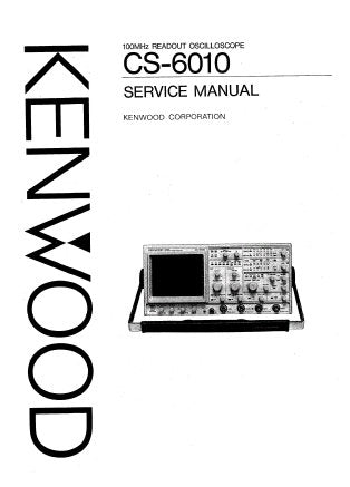 KENWOOD CS-6010 100MHz READOUT OSCILLOSCOPE SERVICE MANUAL INC BLK DIAG TRSHOOT GUIDE SCHEM DIAG PCBS AND PARTS LIST 102 PAGES ENG