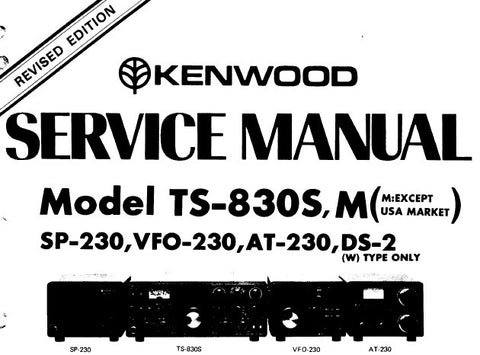 KENWOOD D-S2 AT-230 VFO-230 SP-230 MODEL TS-830S TS-830M HF SSB TRANSCEIVER  SERVICE MANUAL INC PCBS LEVEL DIAG SCHEM DIAGS BLK DIAG AND PARTS LIST 71 PAGES ENG