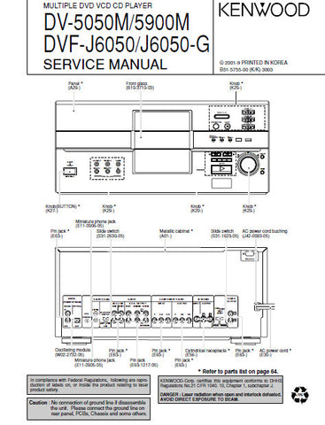 KENWOOD DVF-J6050 DVF-J6050-G DV-5050M DV-5900M MULTIPLE DVD VCD CD PLAYER SERVICE MANUAL INC BLK DIAG PCBS SCHEM DIAGS AND PARTS LIST 84 PAGES ENG