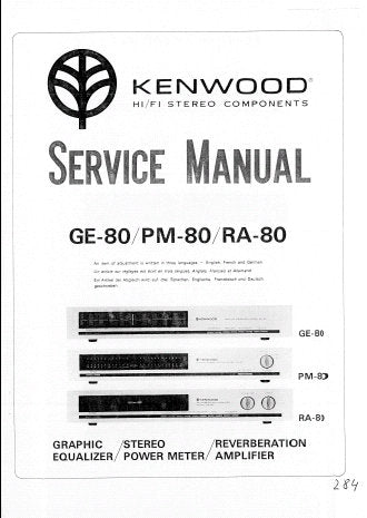 KENWOOD GE-80 STEREO GRAPHIC EQUALIZER PM-80 STEREO POWER METER RA-80 STEREO REVERBERATION AMPLIFIER SERVICE MANUAL INC PCBS SCHEM DIAGS AND PARTS LIST 15 PAGES ENG