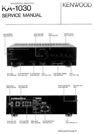 KENWOOD KA-1030 STEREO INTEGRATED AMPLIFIER SERVICE MANUAL INC WIRING DIAG SCHEM DIAG AND PARTS LIST 12 PAGES ENG