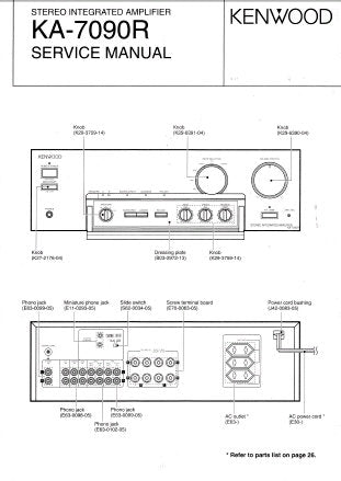 KENWOOD KA-7090R STEREO INTEGRATED AMPLIFIER SERVICE MANUAL INC PCBS SCHEM  DIAG AND PARTS LIST 29 PAGES ENG