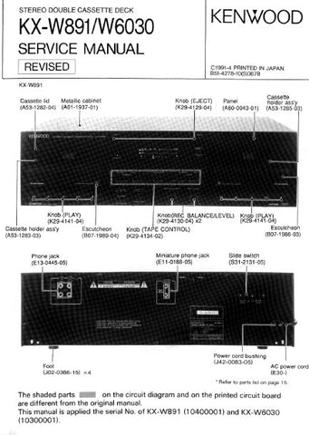 KENWOOD KX-W891 KX-W6030 STEREO DOUBLE CASSETTE TAPE DECK SERVICE MANUAL INC PCBS SCHEM DIAG AND PARTS LIST 12 PAGES ENG