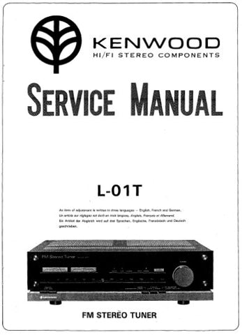 KENWOOD L-01T FM STEREO TUNER SERVICE MANUAL INC BLK DIAG PCBS SCHEM DIAG AND PARTS LIST 24 PAGES ENG
