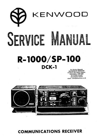 KENWOOD R-1000 SP-100 DCK-1 COMMUNICATIONS RECEIVER SERVICE MANUAL INC BLK DIAG PCBS SCHEM DIAGS AND PARTS LIST 32 PAGES ENG