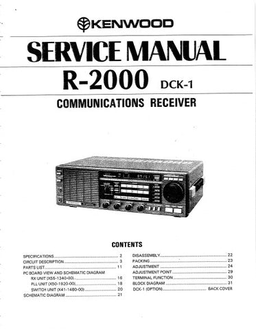 KENWOOD R-2000 DCK-1 COMMUNICATIONS RECEIVER SERVICE MANUAL INC BLK DIAG PCBS SCHEM DIAGS AND PARTS LIST 32 PAGES ENG
