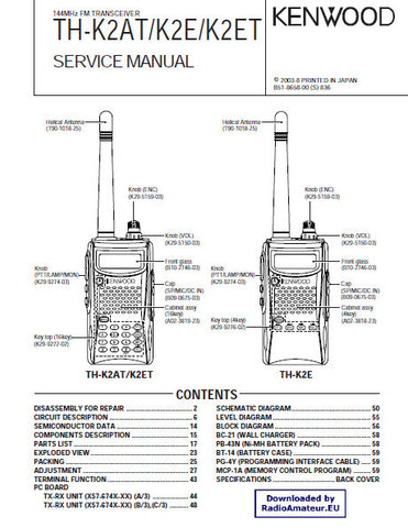 KENWOOD TH-K2AT TH-K2E TH-K2ET 144MHz FM TRANSCEIVER SERVICE MANUAL INC BLK DIAG PCBS SCHEM DIAGS AND PARTS LIST 63 PAGES ENG