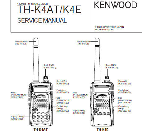 KENWOOD TH-K4AT TH-K4E 430NHz FM TRANSCEIVER SERVICE MANUAL INC BLK DIAG PCBS SCHEM DIAGS AND PARTS LIST 63 PAGES ENG