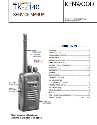 KENWOOD TK-2140 VHF FM TRANSCEIVER SERVICE MANUAL INC BLK DIAG PCBS SCHEM DIAG AND PARTS LIST 45 PAGES ENG