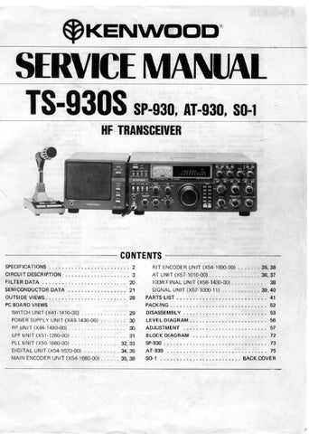 KENWOOD TS-930S SP-930 AT-930 S0-1 HF TRANSCEIVER SERVICE MANUAL INC BLK DIAG PCBS SCHEM DIAGS AND PARTS LIST 79 PAGES ENG