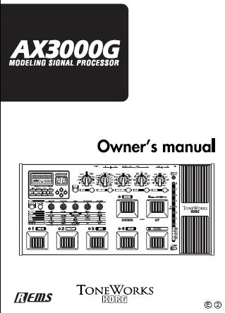 KORG AX3000G MODELLING SIGNAL PROCESSOR OWNER'S MANUAL INC CONN DIAGS AND TRSHOOT GUIDE 67 PAGES ENG