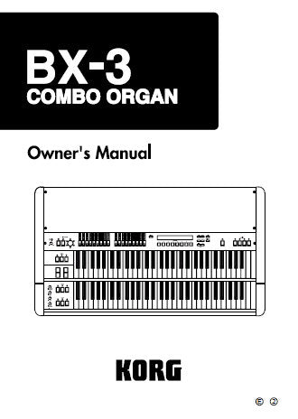 KORG BX-3 COMBO ORGAN OWNER'S MANUAL 47 PAGES ENG (MODERN MODEL)