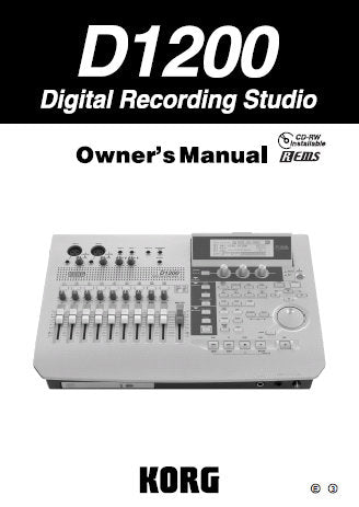 KORG D1200MKII DIGITAL RECORDING STUDIO OWNER'S MANUAL INC CONN DIAG BLK DIAG AND TRSHOOT GUIDE 163 PAGES ENG