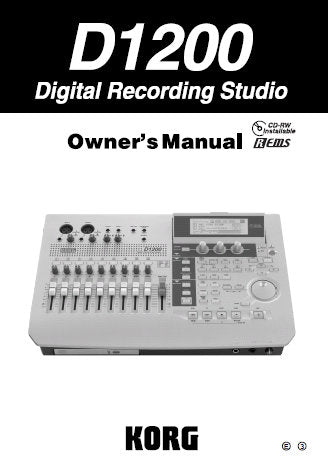 KORG D1200 DIGITAL RECORDING STUDIO OWNER'S MANUAL INC  CONN DIAG BLK DIAG AND TRSHOOT GUIDE 163 PAGES ENG
