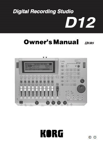 KORG D12 DIGITAL RECORDING STUDIO OWNER'S MANUAL INC CONN DIAG BLK DIAG AND TRSHOOT GUIDE 147 PAGES ENG