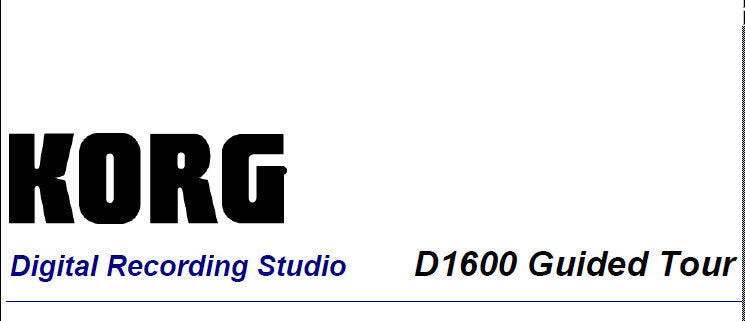 KORG D1600 DIGITAL RECORDING STUDIO GUIDED TOUR 43 PAGES ENG