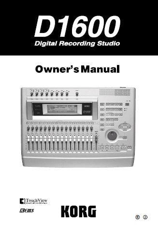 KORG D1600 DIGITAL RECORDING STUDIO OWNER'S MANUAL INC CONN DIAGS BLK DIAG AND TRSHOOT GUIDE 152 PAGES ENG