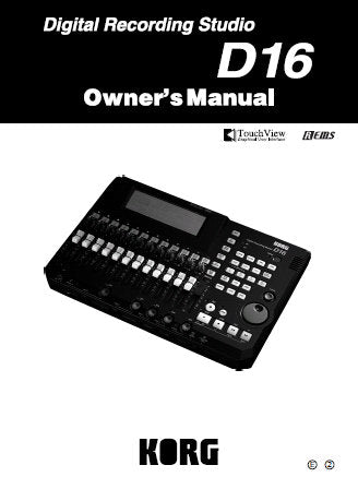 KORG D16 DIGITAL RECORDING STUDIO OWNER'S MANUAL INC CONN DIAG BLK DIAG AND TRSHOOT GUIDE 123 PAGES ENG