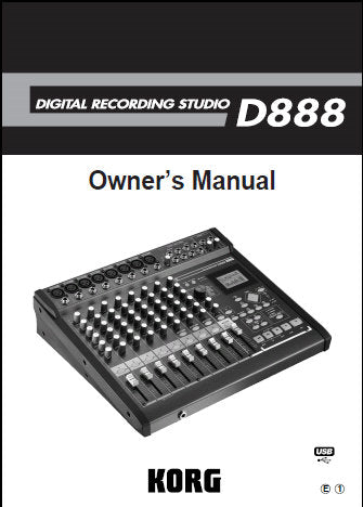 KORG D888 DIGITAL RECORDING STUDIO OWNER'S MANUAL INC CONN DIAG BLK DIAG AND TRSHOOT GUIDE 52 PAGES ENG