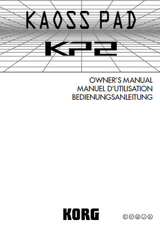 KORG KP2 KAOSS PAD OWNER'S MANUAL INC CONN DIAGS 35 PAGES ENG FRANC DEUT JP