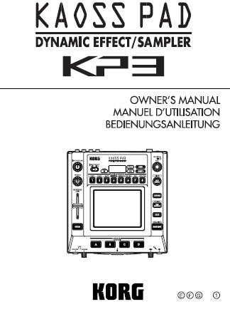 KORG KP3 KAOSS PAD DYNAMIC EFFECT SAMPLER OWNER'S MANUAL INC CONN DIAGS 75 PAGES ENG FRANC DEUT JP