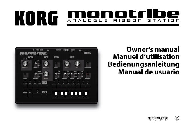KORG MONOTRIBE ALALOGUE RIBBON STATION OWNER'S MANUAL INC BLK DIAG AND CONN DIAG 63 PAGES ENG FRANC DEUT ESP