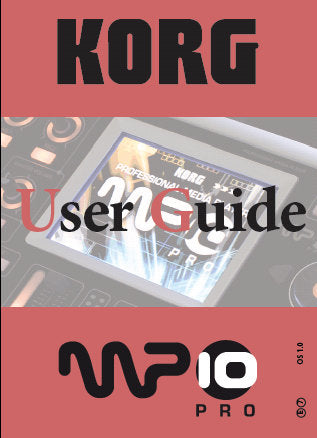 KORG MP-10 PRO PROFESSIONAL MEDIA PLAYER USER GUIDE INC TRSHOOT GUIDE 252 PAGES ENG