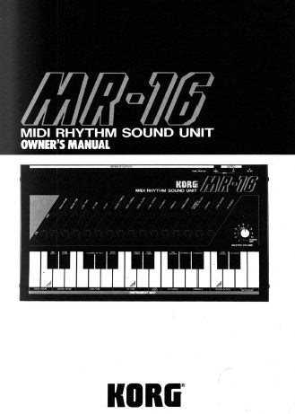 KORG MR-16 MIDI RHYTHM SOUND UNIT OWNER'S MANUAL  INC CONN DIAGS 11 PAGES ENG