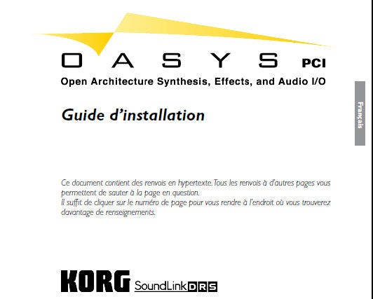 KORG OASYS OPEN ARCHITECTURE SYNTHESIS GUIDE D'INSTALLATION 60 PAGES FRANC