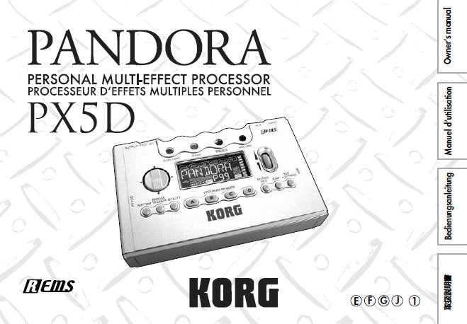 KORG PX5D PANDORA PERSONAL MULTI EFFECT PROCESSOR OWNER'S MANUAL INC CONN DIAGS AND TRSHOOT GUIDE 220 PAGES ENG FRANC DEUT